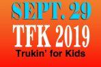 SEPTEMBER 28 Truckin' for Kids 2019
