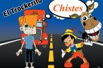 "CHISTES ""EL TROKERITO"""