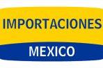 Importaciones Aduanales a México