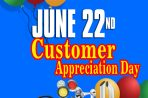 June 22 – Customer Appreciation Day