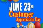 JUNE 23rd  – Customer Appreciation